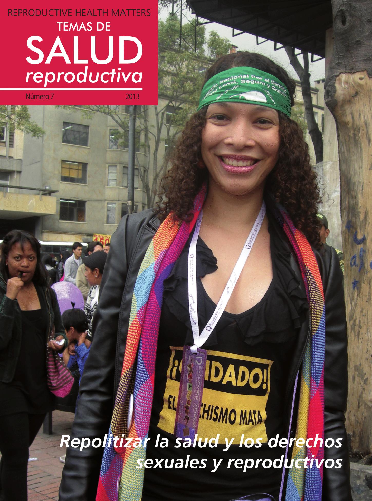 Repolitizar la Salud y los Derechos Sexuales y Reproductivos