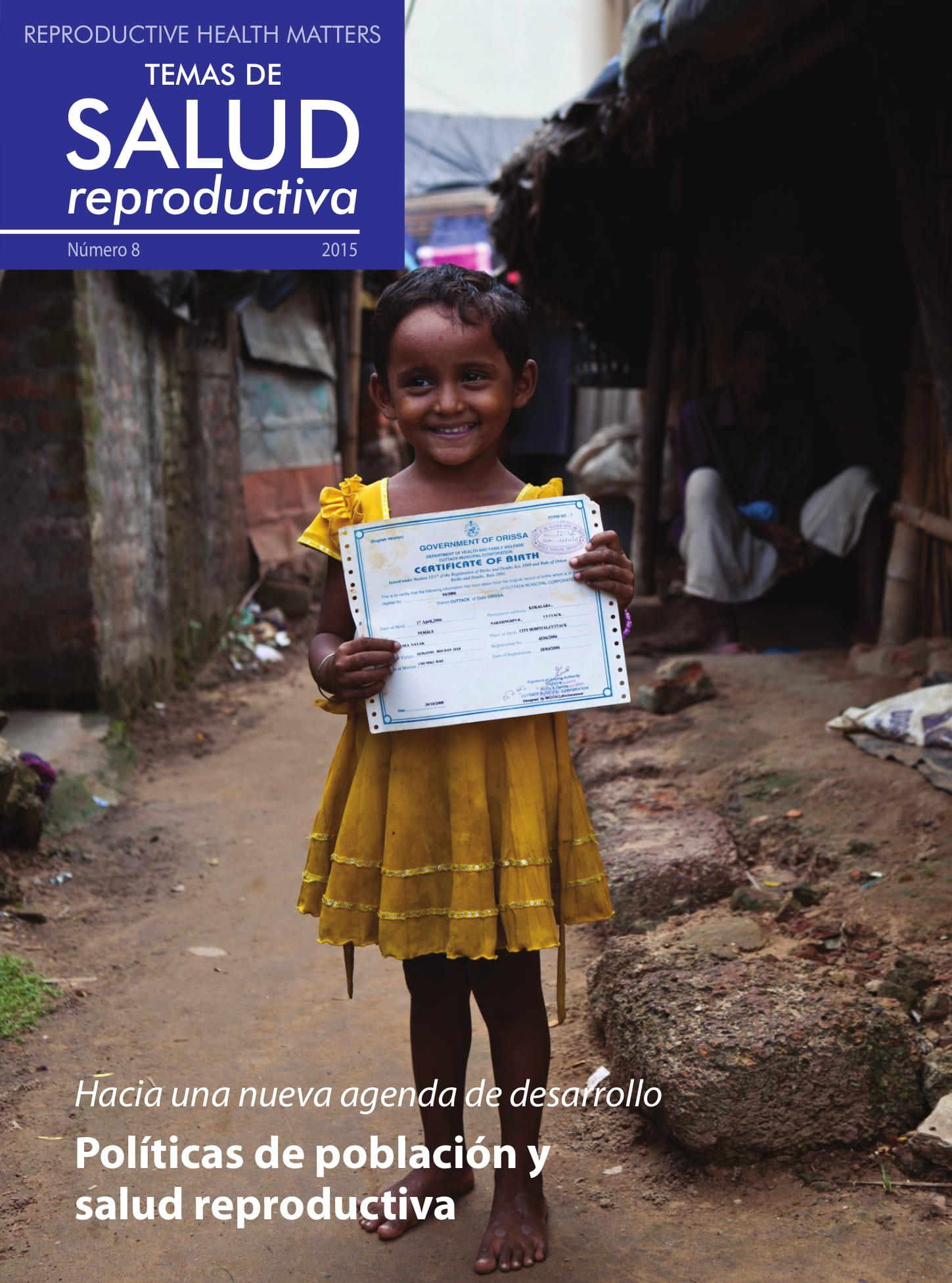Hacia una nueva agenda de desarrollo Políticas de población y salud reproductiva