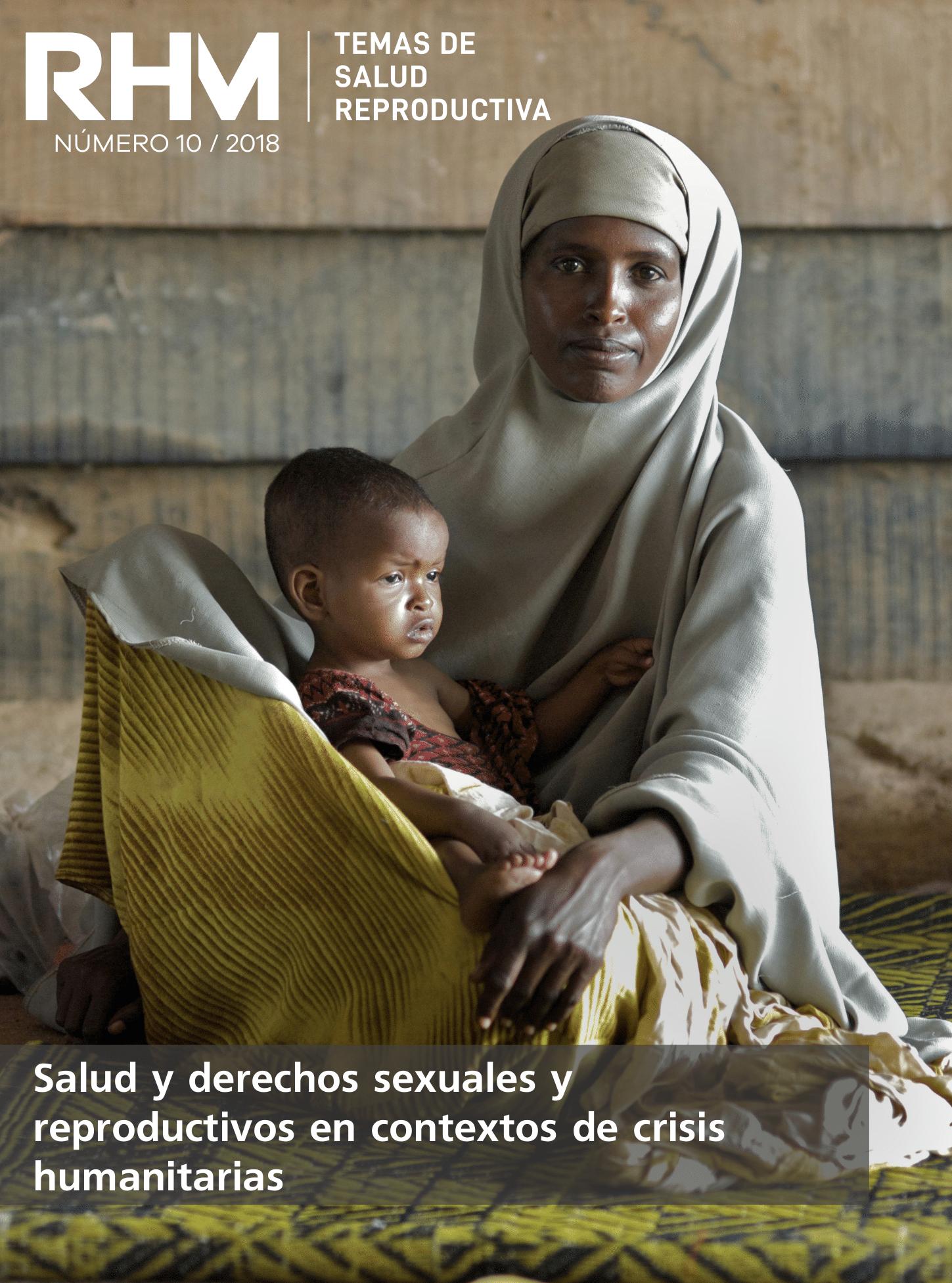 Salud y derechos sexuales y reproductivos en contextos de crisis humanitarias