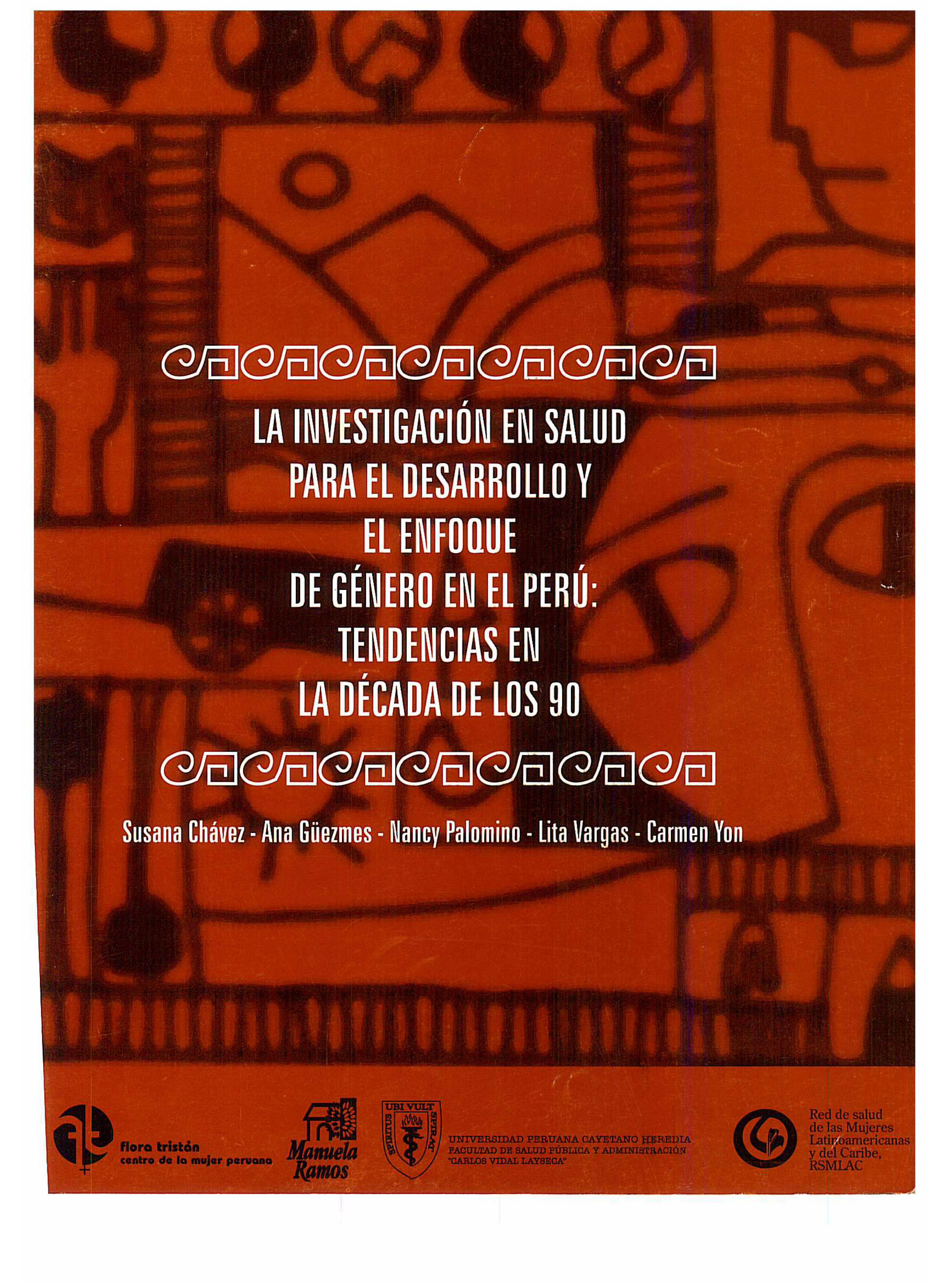 La investigación en salud para el desarrollo y el enfoque de género en el Perú: tendencias en la década de los 90
