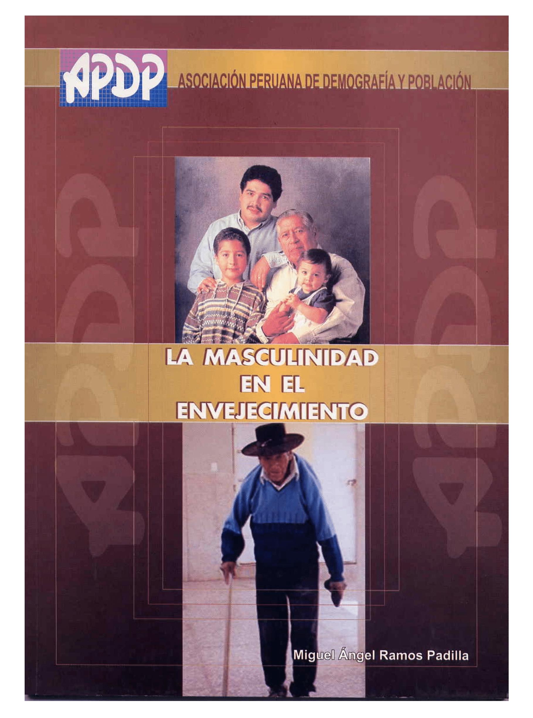 La masculinidad en el envejecimiento. Vivencias de la vejez de varones de una zona popular de Lima